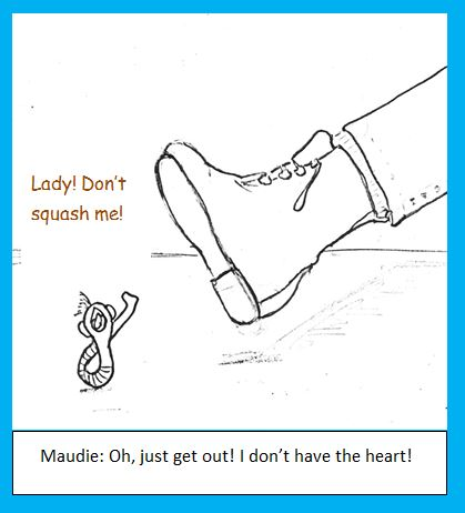 Maudie spares the tapeworm