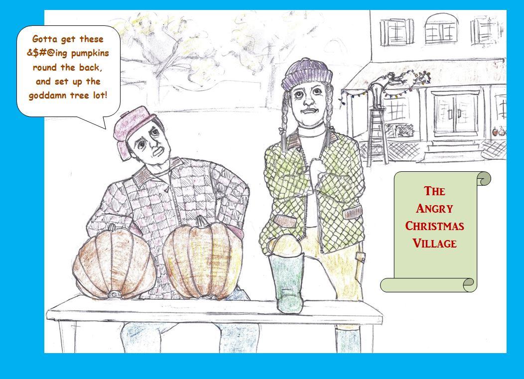 Cartoon of irritated Xmas village proprietors