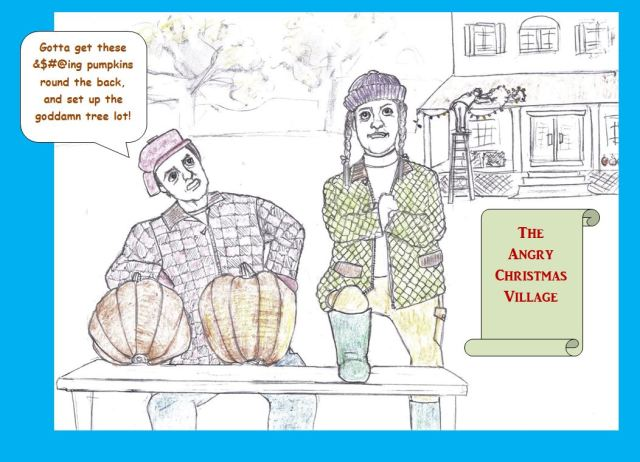 Cartoon of irritated Xmas village proprietors